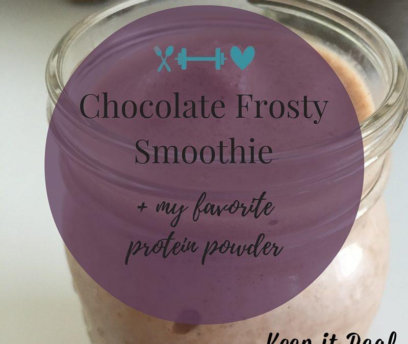 Chocolate Frosty Smoothie + my favorite protein powder