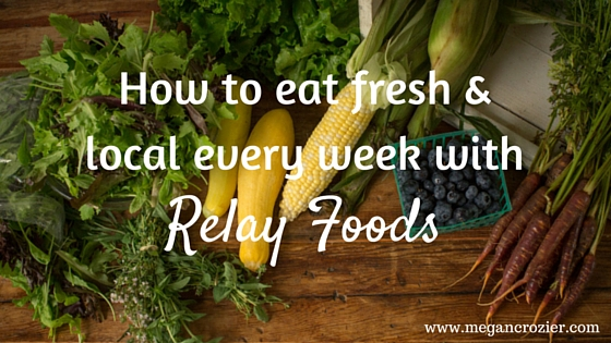 How to eat fresh & local every week with Relay Foods