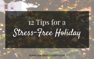 12 Tips for Stress-Free Holiday